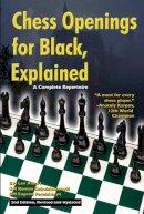 Alburt, Lev; Dindzichashvili, Roman; Perelshteyn, Eugene - Chess Openings for Black Explained - 9781889323183 - V9781889323183