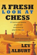 Alburt, Lev - Fresh Look at Chess - 9781889323251 - V9781889323251