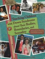 Couwenhoven, Terri - Teaching Children with Down Syndrome About Their Bodies, Boundaries and Sexuality - 9781890627331 - V9781890627331
