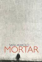 Mumolo, Sara - Mortar - 9781890650902 - V9781890650902