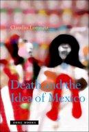 Lomnitz, Claudio - Death and the Idea of Mexico - 9781890951542 - V9781890951542