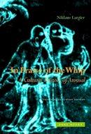Largier, Niklaus - In Praise of the Whip - 9781890951658 - V9781890951658
