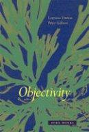 Daston, Lorraine J.; Galison, Peter - Objectivity - 9781890951795 - V9781890951795