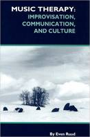 Ruud, Even - Music Therapy: Improvisation, Communication, and Culture - 9781891278044 - V9781891278044