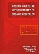 Nicholas J. Turro, J.C. Scaiano, V. Ramamurthy - Modern Molecular Photochemistry of Organic Molecules - 9781891389252 - V9781891389252
