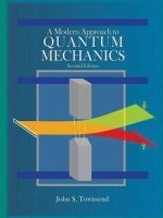 John S. Townsend - A Modern Approach to Quantum Mechanics - 9781891389788 - V9781891389788