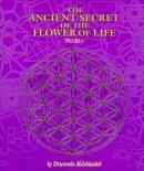 Drunvalo Melchizedek - The Ancient Secret of the Flower of Life: Volume 1 (Ancient Secret of the Flower of Life) - 9781891824173 - V9781891824173