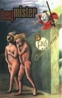 Sickman-Garner, Pete - Hey Mister The Fall: The Fall Collection - 9781891830259 - KBS0000164