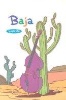 Lafler, Steve - Baja: A Bughouse Book - Volume 2: Bughouse Book v. 2 - 9781891830273 - KST0026907