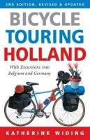 Widing, Katherine - Bicycle Touring Holland - 9781892495709 - V9781892495709