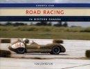 Johnston, Tom - Sports Car Road Racing In Western Canada - 9781894694193 - V9781894694193