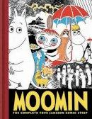 Tove Jansson - Moomin: The Complete Tove Jansson Comic Strip - Book One - 9781894937801 - V9781894937801