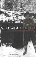 Wood, June - Nechako Country - 9781894974271 - V9781894974271