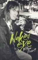 William Burrill - Naked Eye - 9781895837315 - V9781895837315