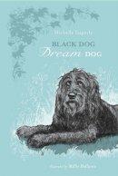 Superle, Michelle - Black Dog Dream Dog - 9781896580340 - V9781896580340