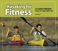 Bigelow, Jodi - Kayaking for Fitness - 9781896980379 - V9781896980379