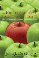 DE GOEY - PROFESSIONAL FINANCIAL ADVI.II - 9781897178294 - V9781897178294