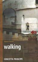 Principe, Concetta - Walking: Not a Nun's Diary - 9781897190852 - V9781897190852