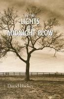 Hickey, David - In the Lights of a Midnight Plow - 9781897231098 - V9781897231098