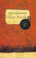 Fred Johnston - True North - 9781897648803 - KEX0281098