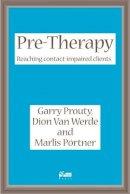 Prouty, Garry; Werde, Dion Van; Portner, Marlis; Van Werde - Pre-therapy - 9781898059349 - V9781898059349