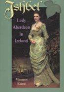Keane, Maureen - Ishbel: Lady Aberdeen in Ireland - 9781898392538 - KOC0022896