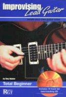 Skinner, Tony - Improvising Lead Guitar - 9781898466345 - V9781898466345