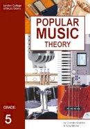 Camilla Sheldon, Tony Skinner - Popular Music Theory Grade 5 - 9781898466451 - V9781898466451