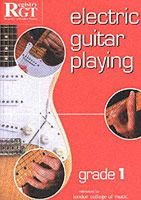 Skinner, Tony - Electric Guitar Playing, Grade 1 - 9781898466512 - V9781898466512