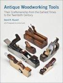 Russell, David R., Lesage, Robert - Antique Woodworking Tools - 9781898565055 - V9781898565055