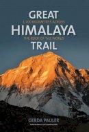 Pauler, Gerda - Great Himalaya Trail: 1,700 kilometres across the roof of the world - 9781898573890 - V9781898573890
