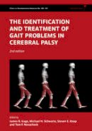 - The Identification and Treatment of Gait Problems in Cerebral Palsy - 9781898683650 - V9781898683650