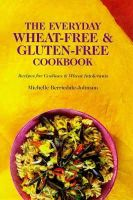 Michelle Berriedale-John - Everyday Wheat-Free and Gluten-Free Cookbook - 9781898697909 - V9781898697909