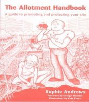 Andrews, Sophie - Allotment Handbook - 9781899233106 - V9781899233106