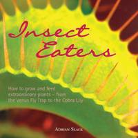Slack, Adrian - Insect Eaters - 9781899296309 - V9781899296309