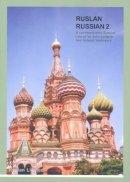 Langran, John; Veshneva, Natalia - Ruslan Russian 2 - 9781899785483 - V9781899785483