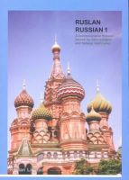 Langran, J - Ruslan Russian 1: a Communicative Russian Course (5th Ediiton) - 9781899785827 - V9781899785827