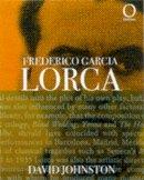 Johnston, David - Federico Garcia Lorca (Outlines) - 9781899791613 - V9781899791613