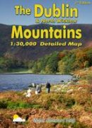Dalby, Barry - The Dublin & North Wicklow Mountains: Detailed Map - 9781899815302 - 9781899815302