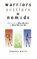 Terence Watts, Watts, Terence - Warriors, Settlers & Nomads - 9781899836482 - V9781899836482