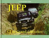 Taylor, James - Jeep CJ to Grand Cherokee: A Collector's Guide (Collector's Guides) - 9781899870332 - V9781899870332