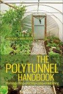 Andy McKee, Mark Gatter - The Polytunnel Handbook - 9781900322454 - V9781900322454
