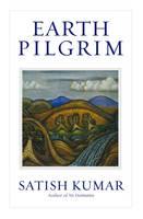 Kumar, Satish - Earth Pilgrim - 9781900322577 - V9781900322577