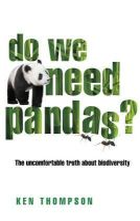 Thompson, Ken - Do We Need Pandas? - 9781900322867 - V9781900322867