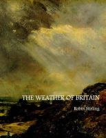 Stirling, Robin - The Weather of Britain - 9781900357067 - V9781900357067