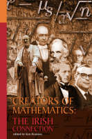 [Ken Houston, ed] - Creators of Mathematics: The Irish Connection - 9781900621496 - KSC0000912