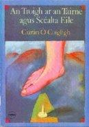 CiaránÓCoigligh - An Troigh ar an Tairne - 9781900693004 - 1900693003