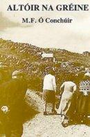 M. F. Ó Conchúir - Altóir na Gréine - 9781900693028 - 190069302X