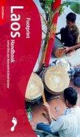 Eliot, Joshua, Bickersteth, Jane, Gardner, Dinah - Footprint Laos Handbook : The Travel Guide - 9781900949460 - KNW0003102