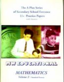 Chatterton, Mark - Mathematics: Standard Format v. 2: Secondary School Entrance 11+ Practice Papers (with Answers) ('A' Plus) - 9781901146493 - V9781901146493